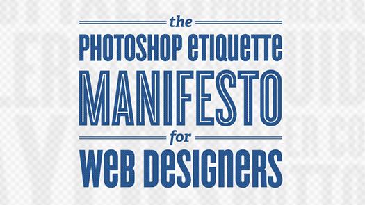 The-Photoshop-Etiquette-Manifesto-for-Web-Designers