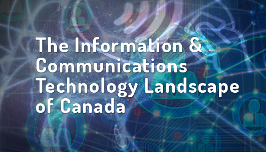 information-communications-technology-landscape-canada